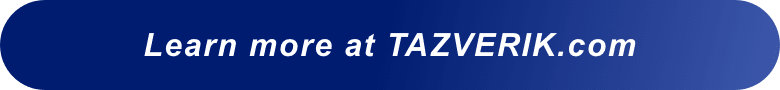 Learn more at TAZVERIK.COM